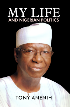 cover - Tony Anenih - my life and nigerian politics