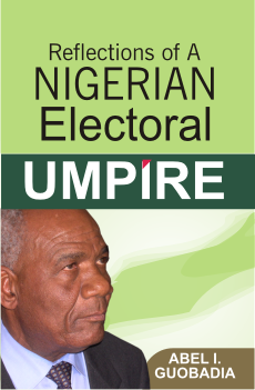 reflections of a nigerian electorial umpire