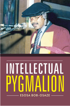 cover - Esosa Bob-Osaze - Intellectual Pygmalion