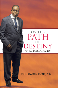 cover - An Autobiography - John Oamen Igene - On the Path of Destiny final